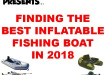 Best Inflatable Fishing Boat Guide
