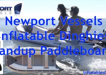 Newport Vessels Inflatable Dinghies Boat and SUPs