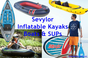 Sevylor Inflatable Kayaks Boats SUPs