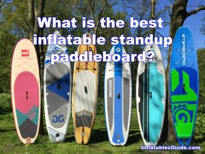 Best Inflatable Paddleboards Comparison 2018 lineup